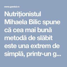 Cea mai simplă cale de a slăbi considerabil, fără diete şi regimuri stricte